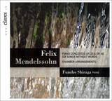 Mendelssohn: Piano Concertos - Six Songs Without Words