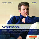Robert Schumann: The Complete Works for Piano, Vol.5